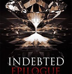 Indebted Epilogue: Indebted (6.5)