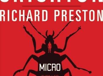Michael Crichton & Richard Preston - Micro (Blessing Verlag)