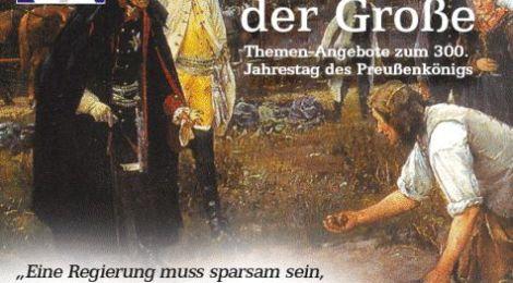 300. Jahrestag von Friedrich dem Großen