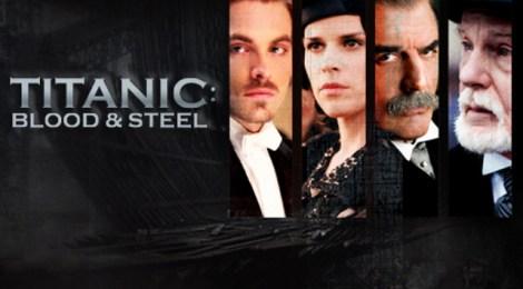 Titanic - Blood & Steel  (Studiocanal)