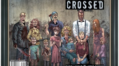 Crossed - Familienbande von David Lapham und Javier Barreno  (Avatar/ Panini Comics)