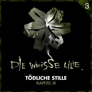 die-weisse-lilie-toedliche-stille-kapitel-3-cover