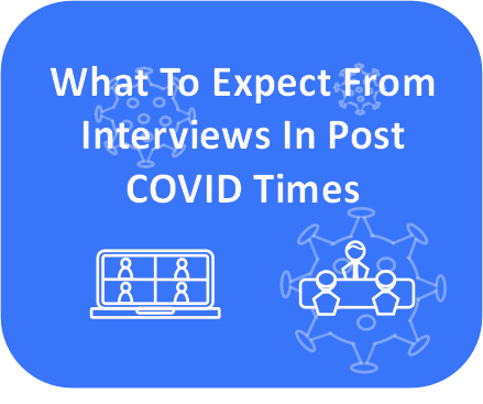 Interviews post COVID