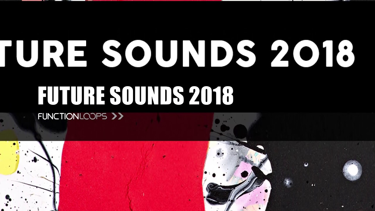Download Free Sample Pack Future Sounds 2018