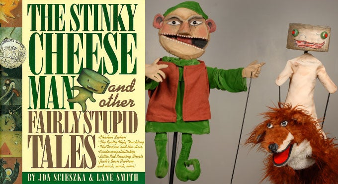 the stinky cheese man puppet show an event for the whole family
