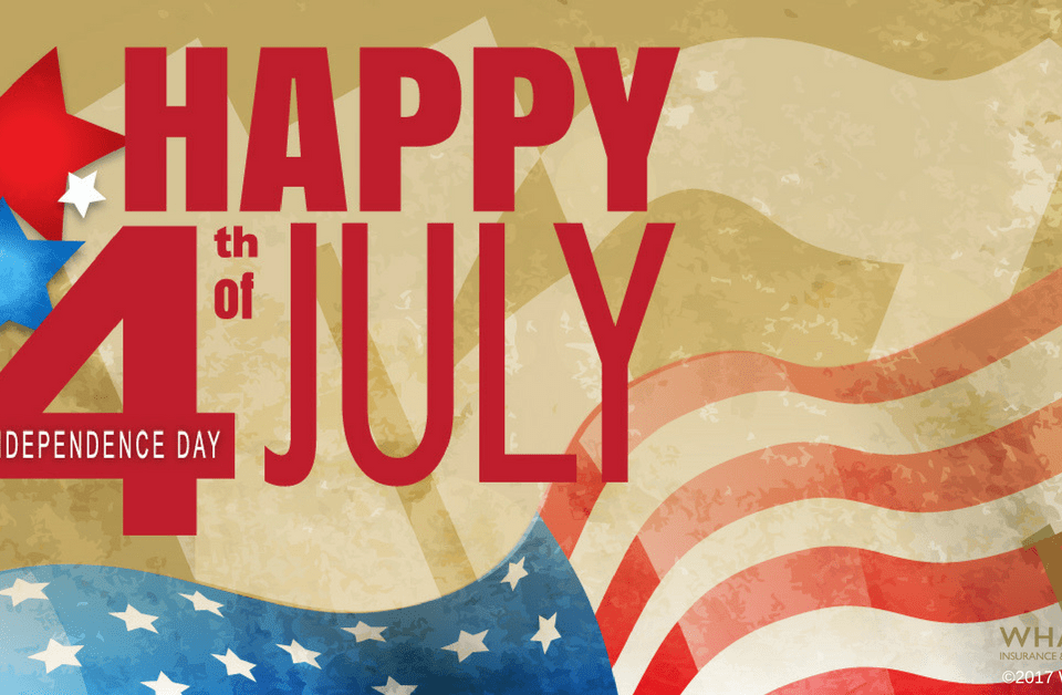 Happy Independence Day from Wharton Insurance
