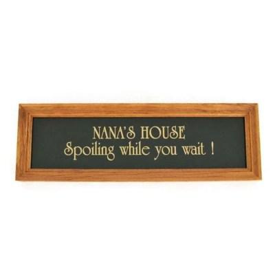 Nana's House Sign