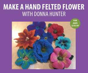 Make a Hand Felted Flower with Donna Hunter @ WCLS Blaine Library | Blaine | Washington | United States
