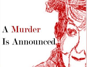 A Murder Is Announced @ Claire vg Thomas Theatre | Lynden | Washington | United States
