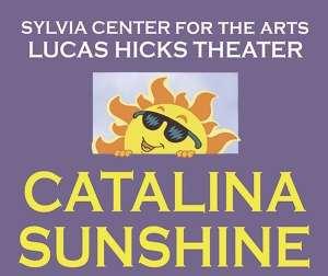 Catalina Sunshine @ Lucas Hicks Theater at Sylvia Center for the Arts | Bellingham | Washington | United States