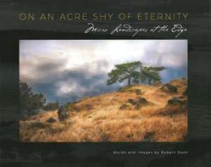 """On an Acre Shy of Eternity: Micro Landscapes at the Edge"" with Robert Dash @ WCLS Island Library 