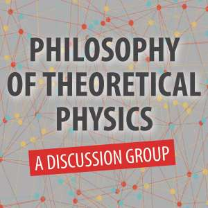 Philosophy of Theoretical Physics: A Discussion Group @ WCLS Island Library | Lummi Island | Washington | United States