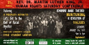 21st Annual Rev. Dr. Martin Luther King, Jr. Human Rights Saturday Conference @ Whatcom Community College Syre Student Center