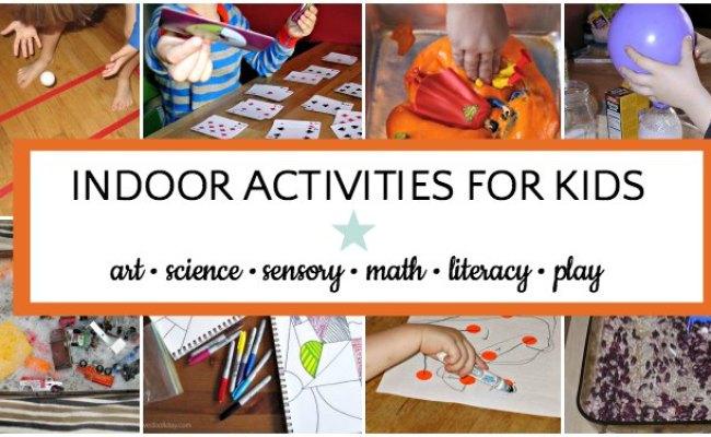 Giant List Of Indoor Activities For Kids