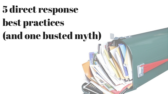 5 direct response best practices(and 1 busted