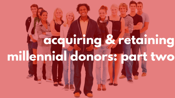 4-ways-to-acquire-retain-millennial-donors