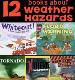 12 Books about Extreme Weather Hazards for Elementary Students [ 1428 x 680 Pixel ]