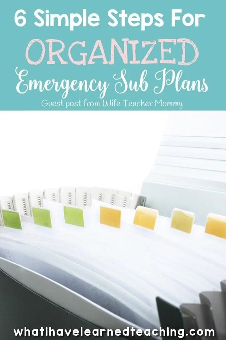 Six Simple Steps for Organized Emergency Sub Plans [ 1088 x 725 Pixel ]