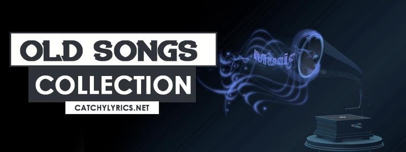 Top 197 Old Songs [List] – Best Collections of (Old is Gold) Songs 😍✌️ image