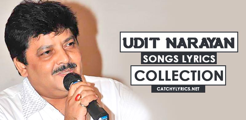Udit Narayan Songs Lyrics – Best Hit Songs Collection image