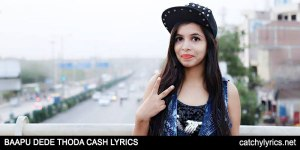 Baapu Dede Thoda Cash Lyrics – Dhinchak Pooja's Latest Song image