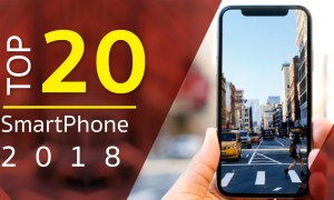 The 20 best Smartphones 2018 อันดับสมาร์ทโฟนน่าซื้อ