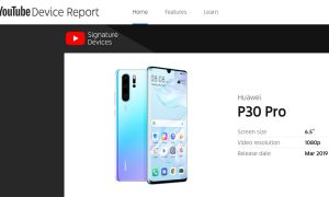 YouTube adds Huawei P30, P30 Pro and Honor View20 to its list of Signature Devices