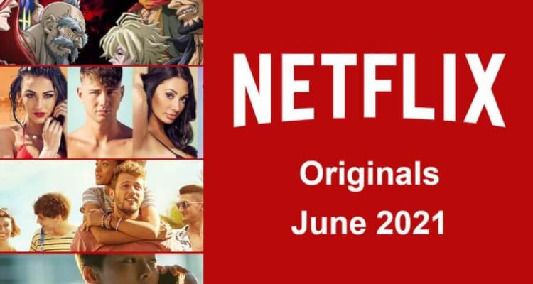 netflix originals june 2021