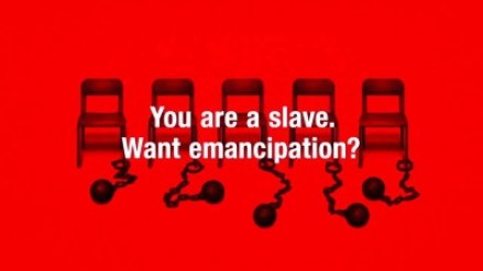 You are a slave