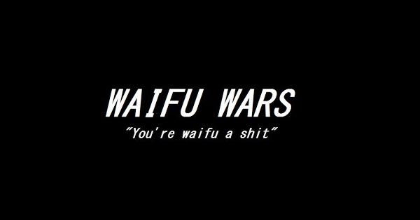 waifu wars
