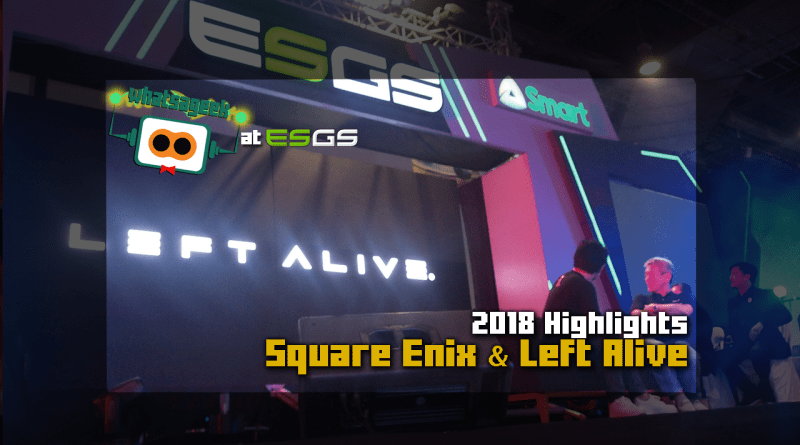 ESGS 2018 Square Enix Presents Left Alive