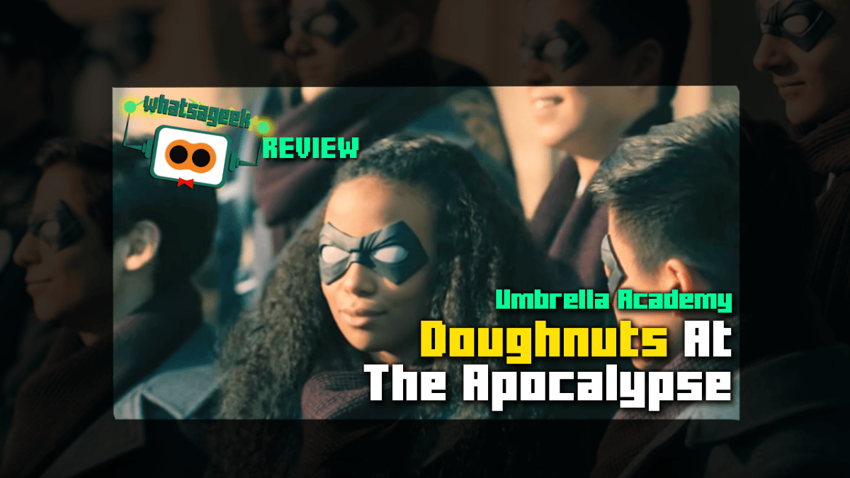Doughnuts At The Apocalypse: An Umbrella Academy Season 1 Review