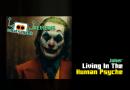 Joker: Living in the Human Psyche