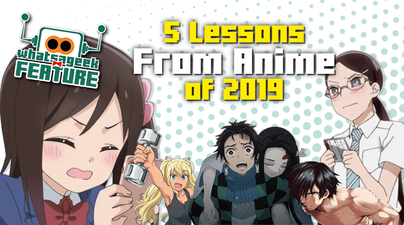 5 Lessons From Anime of 2019
