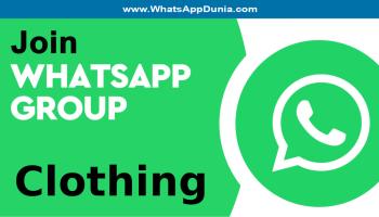Clothing WhatsApp Group Links