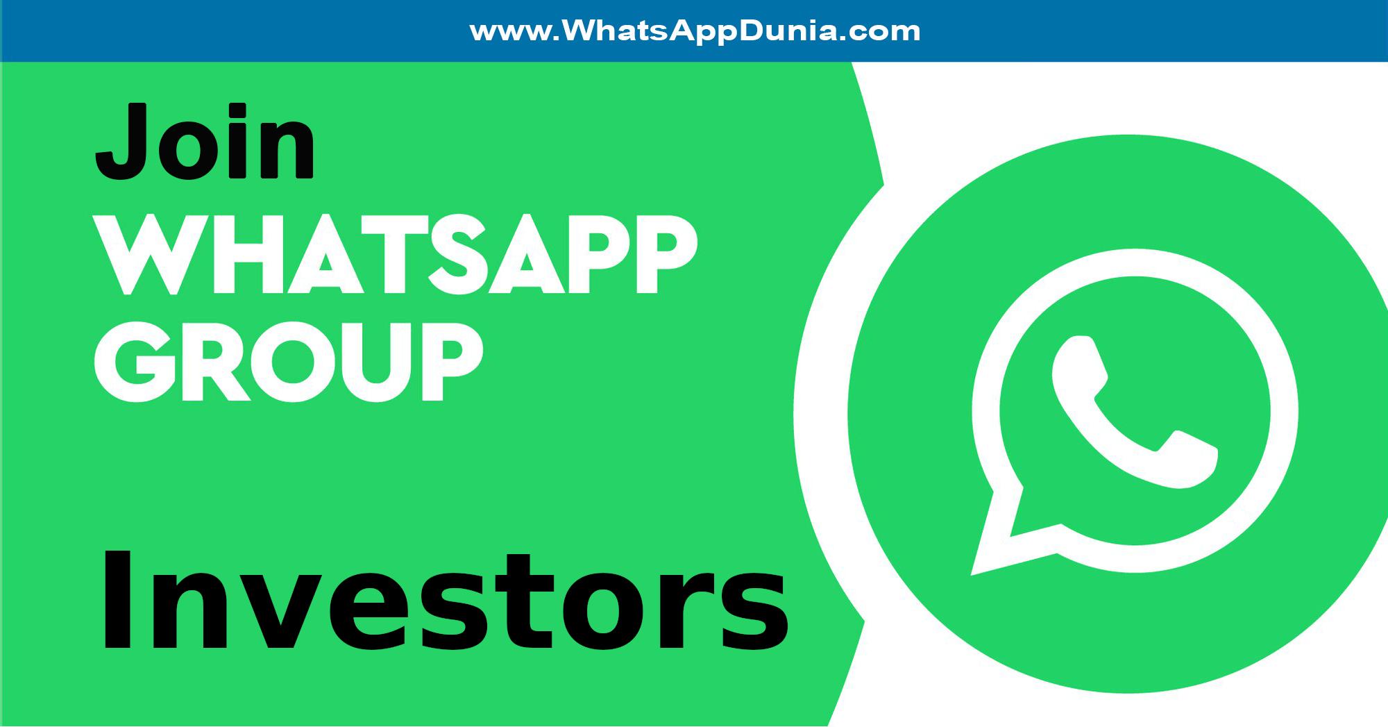 Investors WhatsApp Group Links