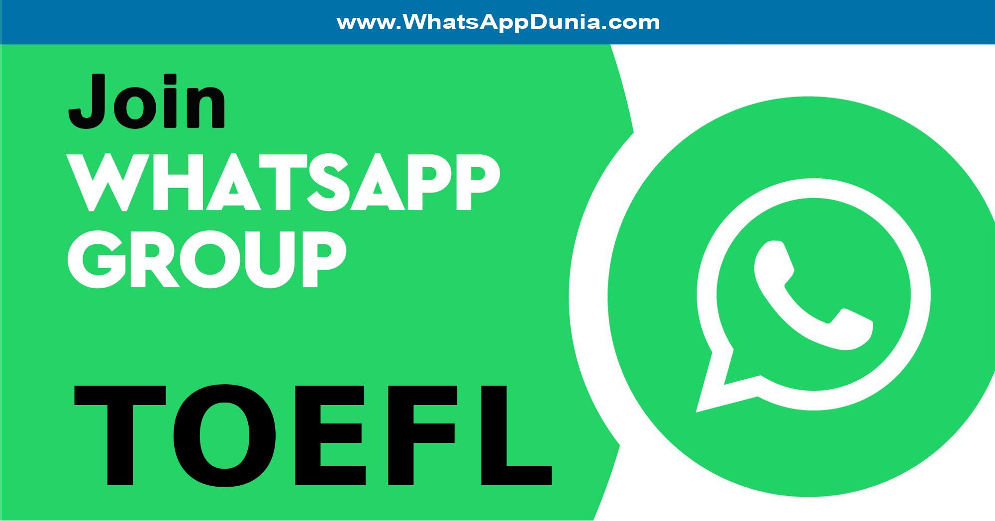TOEFL WhatsApp Group Links