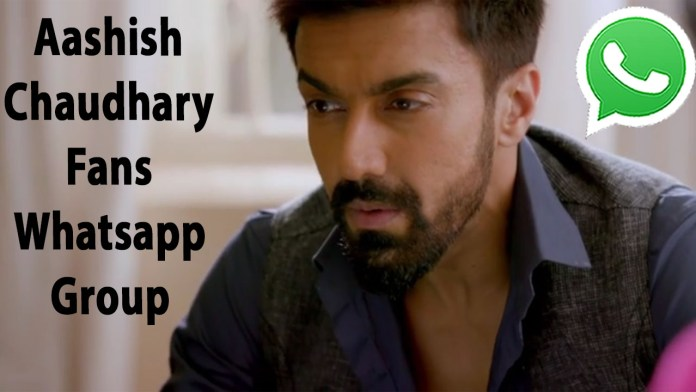 Aashish Chaudhary Fans Whatsapp Group Link