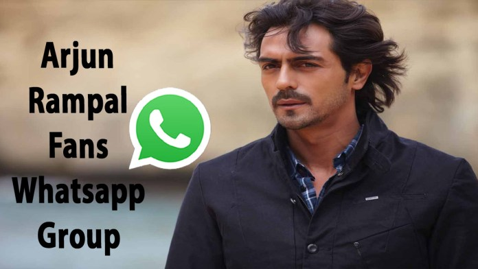 Arjun Rampal Fans Whatsapp Group Link
