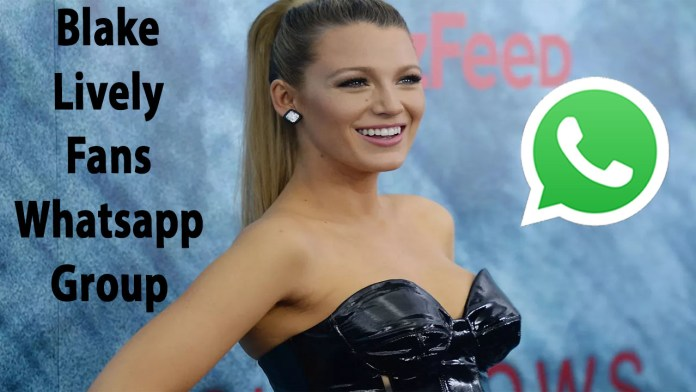 Blake Lively Fans Whatsapp Group Link