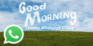 Good morning quotes whats app group Link