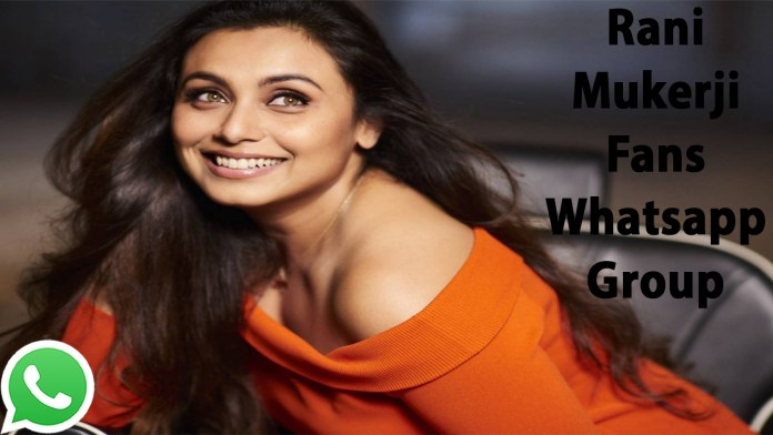 Rani Mukerji Fans Whatsapp Group Link