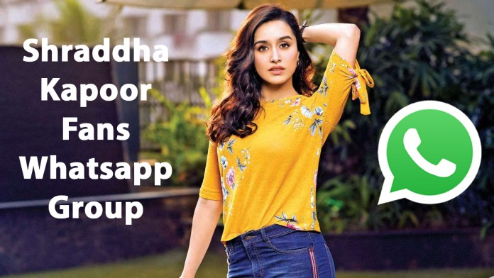 Shraddha Kapoor Fans Whatsapp Group Link