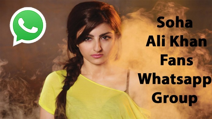 Soha Ali Khan Fans Whatsapp Group Link