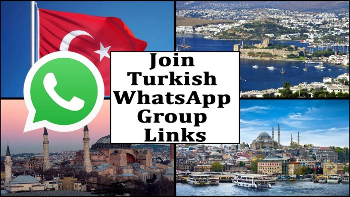 Join Turkish WhatsApp Group Links