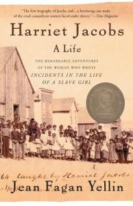 Cover of Harriet Jacobs: a Life by Jean Fagan Yellin