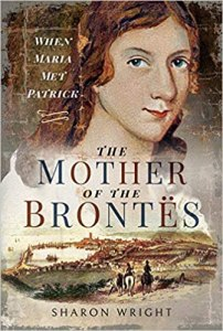 Mother of the Brontes by Sharon Wright Cover - Maria Bramwell Bronte