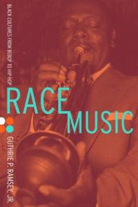 Race Music by Guthrie Ramsey cover