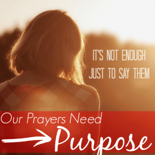 Love this post! It is so true that just saying our prayers is not going to cut if we want a real relationship with God. I need to follow suit and make my prayers meaningful.