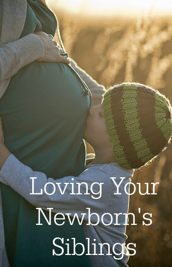 Tips on making sure your newborn's older siblings are excited, ready, and feel important and loved by mom, dad, and the newborn when he arrives.